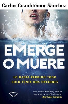Emerge O Muere Cover Image