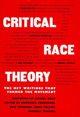 Critical Race Theory: The Key Writings That Formed the Movement Cover Image