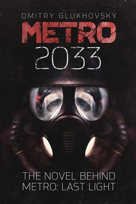 Metro 2033: First U.S. English edition Cover Image