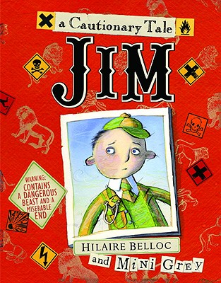 Jim, Who Ran Away from His Nurse and Was Eaten by a Lion Cover