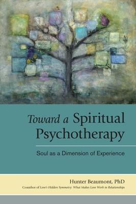 Toward a Spiritual Psychotherapy Cover