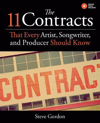The 11 Contracts That Every Artist, Songwriter and Producer Should Know Cover Image