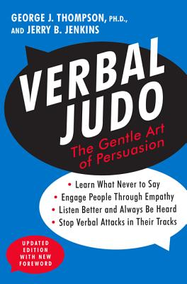 Verbal Judo, Second Edition: The Gentle Art of Persuasion Cover Image