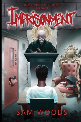 Imprisonment: Based On Truth Cover Image