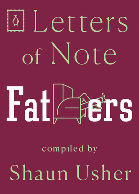 Letters of Note: Fathers Cover Image