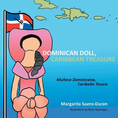 Dominican Doll, Caribbean Treasure: Muneca Dominicana, Caribeno Tesoro Cover Image