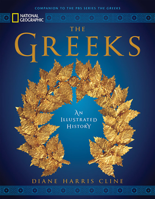 National Geographic The Greeks: An Illustrated History Cover Image