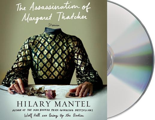The Assassination of Margaret Thatcher: Stories Cover Image