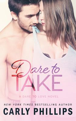 Cover for Dare to Take