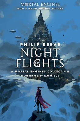 Night Flights: A Mortal Engines Collection Cover Image