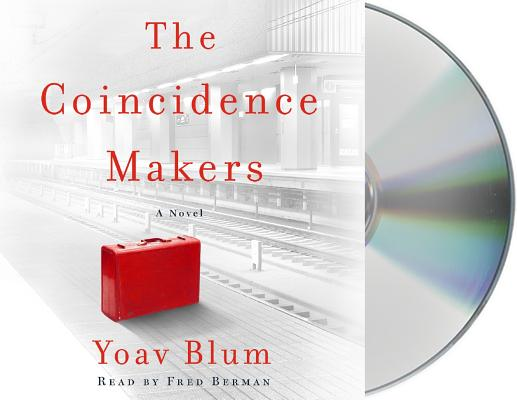 The Coincidence Makers A Novel Cd Audio That Book Store