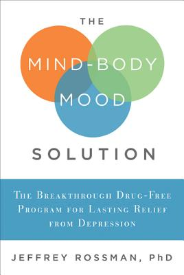 Cover for The Mind-Body Mood Solution