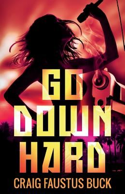 Cover for Go Down Hard