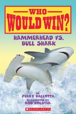 Hammerhead vs. Bull Shark (Who Would Win?) Cover Image
