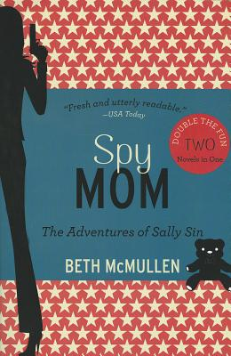Spy Mom: The Adventures of Sally Sin, Two-Book Set Cover Image