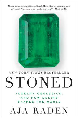 Stoned: Jewelry, Obsession, and How Desire Shapes the World Cover Image