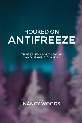 Hooked on Antifreeze Cover Image
