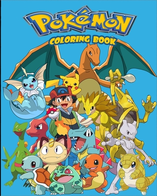 pokemon coloring book: a special & amazing coloring book for kids & adults,103-pages to color Cover Image
