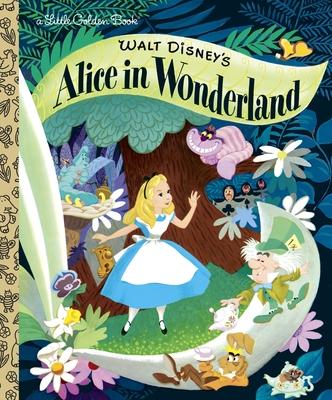 Walt Disney's Alice in Wonderland (Disney Classic) (Little Golden Book) Cover Image