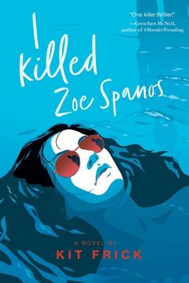Cover for I Killed Zoe Spanos