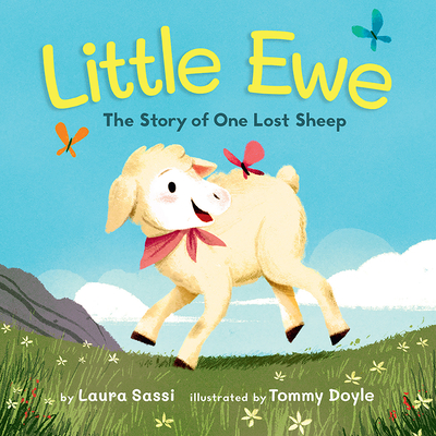 Little Ewe: The Story of One Lost Sheep Cover Image