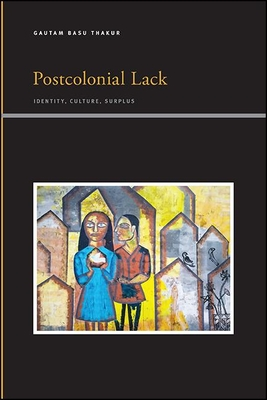 Postcolonial Lack (Suny Series) Cover Image