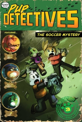 The Soccer Mystery (Pup Detectives #3) Cover Image