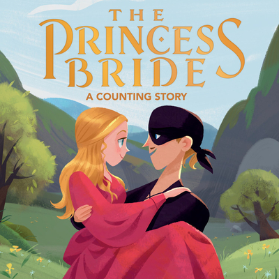 The Princess Bride: A Counting Story Cover Image
