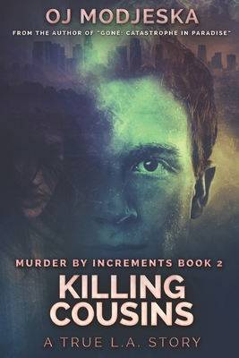 Killing Cousins: Large Print Edition: The true story of the worst case of serial sex homicide in American history Cover Image