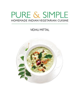 Pure & Simple: Homemade Indian Vegetarian Cuisine Cover Image