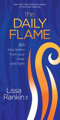 The Daily Flame: 365 Love Letters from Your Inner Pilot Light Cover Image