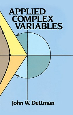 Applied Complex Variables (Dover Books on Mathematics) Cover Image
