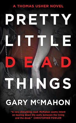 Pretty Little Dead Things: A Thomas Usher Novel Cover Image