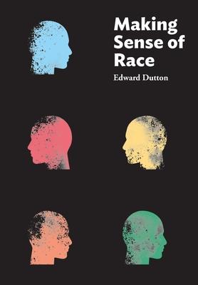 Making Sense of Race Cover Image