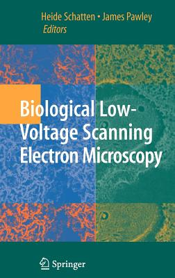 Biological Low-Voltage Scanning Electron Microscopy Cover Image