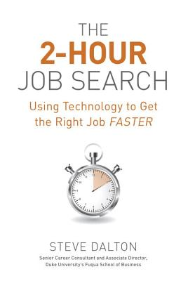 The 2-Hour Job Search: Using Technology to Get the Right Job Faster Cover Image