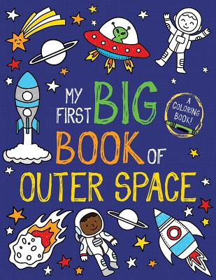 My First Big Book of Outer Space (My First Big Book of Coloring) Cover Image