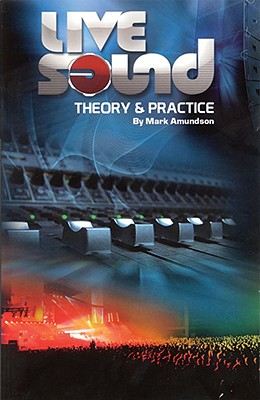 Live Sound: Theory & Practice Cover Image