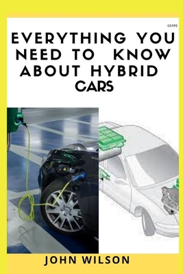 Everything You Need to Know about Hybrid Cars Cover Image