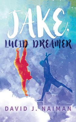 Cover for Jake, Lucid Dreamer