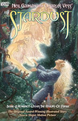 Neil Gaiman and Charles Vess' Stardust Cover Image