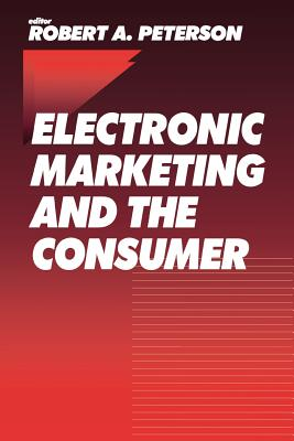 Electronic Marketing and the Consumer Cover Image