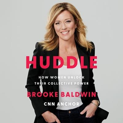 Huddle Lib/E: How Women Unlock Their Collective Power Cover Image