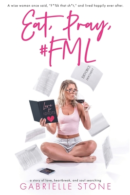 Eat, Pray, #FML Cover Image