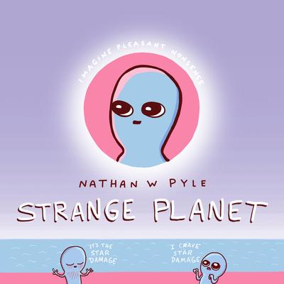 Strange Planet (Strange Planet Series) Cover Image
