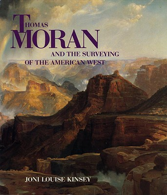 Thomas Moran and the Surveying of the American West Cover Image