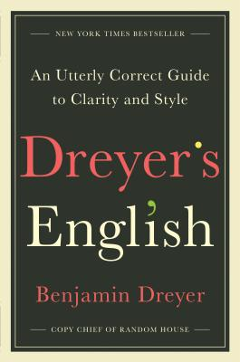 DREYER's ENGLISH, by Benjamin Dreyer