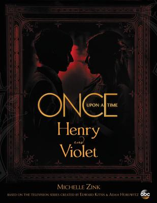 Once Upon a Time Henry and Violet (ABC) Cover Image