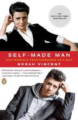 Self-Made Man: One Woman's Year Disguised as a Man Cover Image
