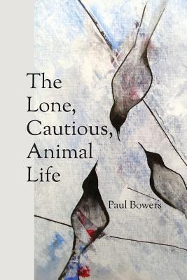 The Lone, Cautious, Animal Life Cover